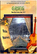 Edvard Grieg - A Naxos Musical Journey: Peer Gynt Suites n. 1 & 2, Oslo Norway