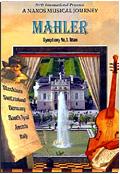 Gustav Mahler - A Naxos Musical Journey: Titan - Symphony n. 1