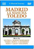 A Naxos Musical Journey - Madrid, La Mancha, Toledo