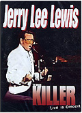 Jerry Lee Lewis - The Killer Live in Concert