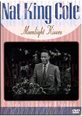 Nat King Cole - Moonlight Kisses