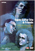 Super Guitar Trio and Friends