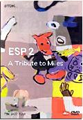 Esp 2 - A Tribute To Miles Davis
