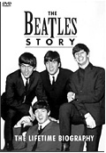 The Beatles Story - The Lifetime Biography