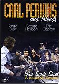 Carl Perkins & Friends - Blue Suede Shoes