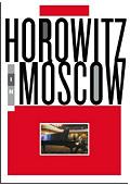 Vladimir Horowitz in Moscow