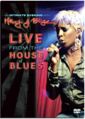 Mary J. Blige - An Intimate Evening With…: Live from the House of Blues