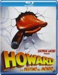Howard e il destino del mondo (Blu-Ray)