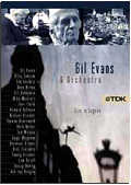 Gil Evans and his orchestra - Live in Lugano