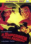 3 supermen contro il Padrino