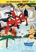 3 supermen a Santo Domingo