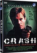 Crash - Transazione pericolosa