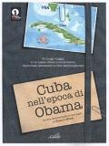 Cuba nell'epoca di Obama (2 DVD)