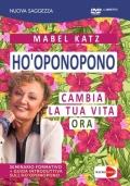 Mabel Katz - Hòoponopono cambia la tua vita ora