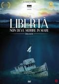La libertà non deve morire in mare