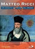 Matteo Ricci - Un gesuita nel regno del drago