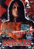 Wrestling, Vol. 03 - Vampiro. the shadow from hell