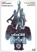 Memorie Dal Futuro - Le souvenir d'un avenir