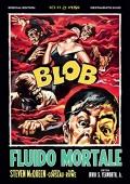 Blob - Fluido mortale - Special Edition