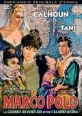 Marco Polo - La grande avventura di un italiano in Cina