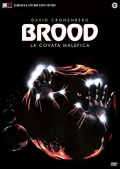 The Brood - La covata malefica