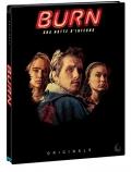 Burn - Una notte d'inferno (Blu-Ray + DVD)