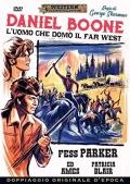 Daniel Boone - L'uomo che domò il far west