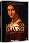 Leonardo Da Vinci: Il genio a Milano