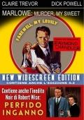 Cofanetto: Marlowe: Murder, my sweet + Perfido inganno