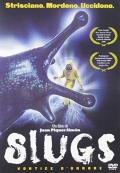 Slugs - Vortice d'orrore