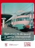 L'italia in viaggio con le FS: Elettrotreni FS da record e servizi internazionali