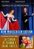 Cofanetto: I Barkleys di Broadway + La storia di Vernon e Irene Castle