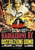 Radiazioni BX: Distruzione uomo
