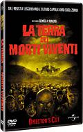 Land of the Dead: La Terra dei Morti Viventi - Director's Cut