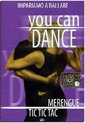 You can dance - Merengue & Tic Tic Tac