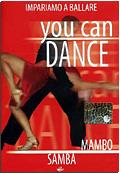 You can dance - Mambo & Samba