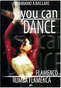 You can dance - Flamenco & Rumba Flamenca
