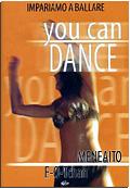 You can dance - Meneaito & E-O-Tchan