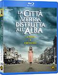 La città verrà distrutta all'alba (Blu-Ray)