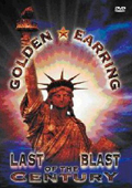 Golden Earring - Last Blast of the Century