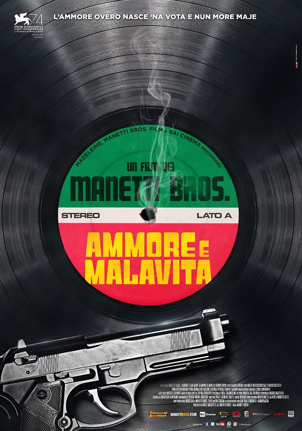 Ammore e malavita: torna la Napoli dei Manetti!