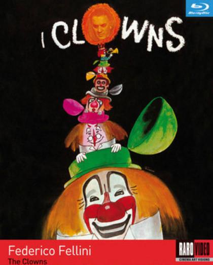 I Clowns: un Fellini emigrato...