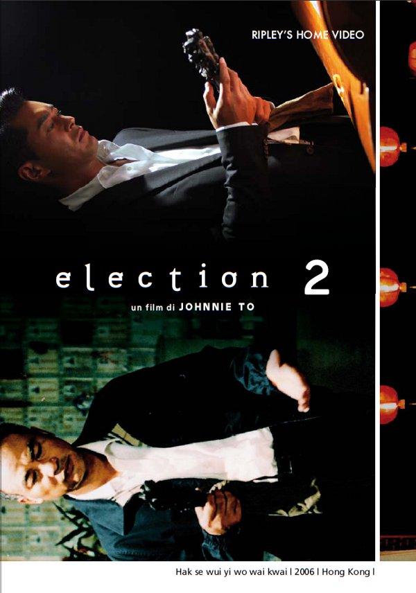 Election 2 e L'immortale da RHV!