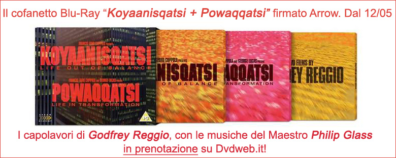 Koyaanisqatsti + Powaqqatsi edito da Arrow Films (Import UK) in Blu-Ray. In prenotazione su www.dvdweb.it