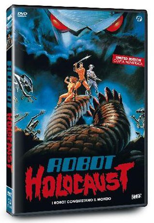 Robot Holocaust: il peggior film di sempre... o quasi!