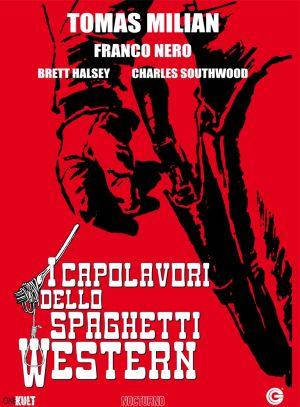 I capolavori dello Spaghetti Western a giugno!